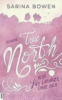 True North: Kein Für immer ohne dich (Vermont-Reihe #4)