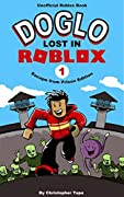 Roblox Nooby Norman S Escape From Prison By Anthony Wright Books Similar To Roblox Nooby Norman S Escape From Prison Contains Two Stories Roblox Prison Break A Roblox Christmas Story With Nooby Norman An Unofficial Roblox Book