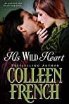 His Wild Heart: Will She Lose His Sweet Savage Love?
