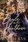 Eagle in the Hawthorn (The Rowan Harbor Cycle, #7)