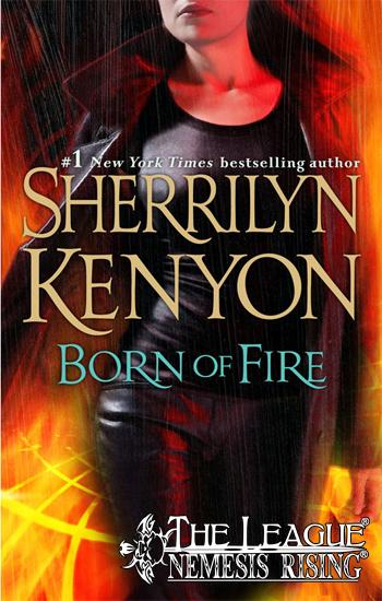 #2 Born of Fire - Sherrilyn Kenyon