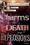 Charms and Death and Explosions (oh my!) (Case Files of Henri Davenforth, #2)