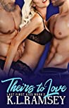 Theirs to Love (Last First Kiss Book 2)