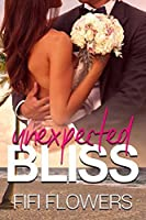 Unexpected Bliss (Unexpected Delivery Book 1)