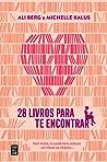 28 Livros para te...