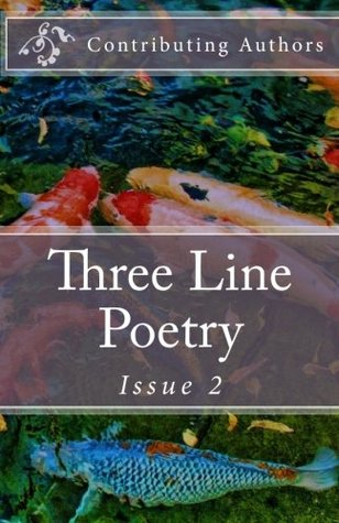 Three Line Poetry: Issue 2