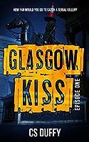 Glasgow Kiss Episode One