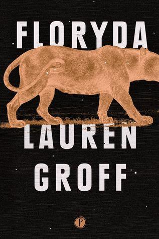 Floryda by Lauren Groff