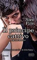 Il principe cattivo (Bad Boy Royals #1)
