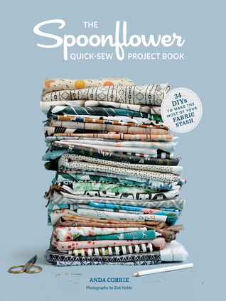 The Spoonflower Quick-sew Project Book: 34 DIYs to Make the Most of Your Fabric Stash  (ebook)