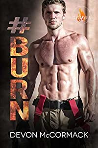 #Burn (Fever Falls, #2)