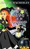 Book cover for The Mystery of the Marsh Malaise (Wonky Inn, #5)