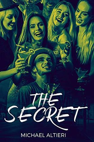 The Secret by Michael Altieri