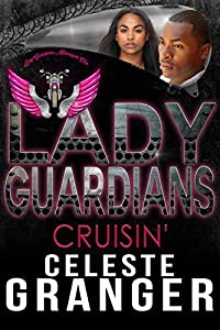 Cruisin' (Lady Guardians Book 2)