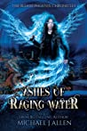 Ashes of Raging Water (Blood Phoenix Chronicles #1)