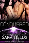 Conquered (Vakarran Captives, #1)