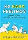 No Hard Feelings:...