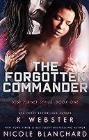 The Forgotten Commander (Lost Planet, #1)