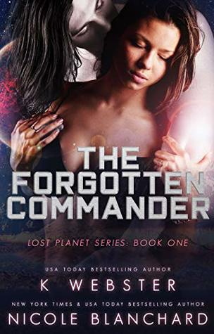 The Forgotten Commander (Lost Planet, #1)