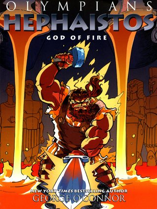 Hephaistos: God of Fire (Olympians, #11)