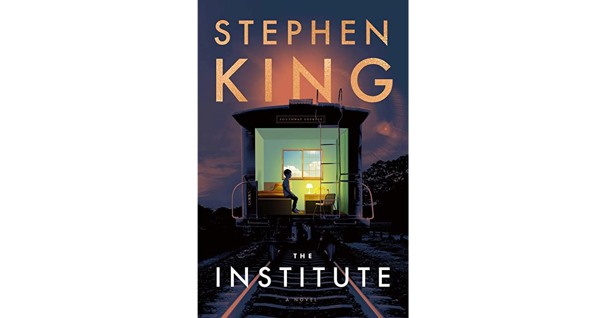 The Institute by Stephen King 9 books which deserve a movie or TV adaptation