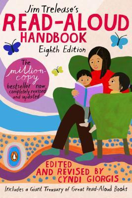 Jim Trelease's Read-Aloud Handbook: Eighth Edition