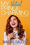 My Virtual Prince Charming (Geeks Gone Wild, #2)