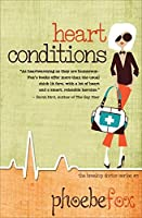 Heart Conditions (The Breakup Doctor Series Book 3)