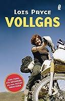 Vollgas: Eine Frau, ein Motorrad, 20000 Meilen Abenteuer