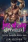 Breaking Ground (Castle Harbor, #1)