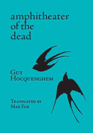 The Amphitheater of the Dead by Guy Hocquenghem