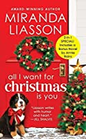 All I Want for Christmas Is You (Angel Falls Book 3) /