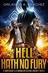 Hell Hath No Fury (Montague & Strong Case Files #8)