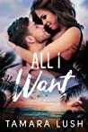 All I Want (Paradise Beach #2)