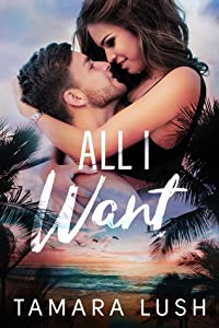 All I Want (Paradise Beach #1)