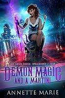 Demon Magic and a Martini (The Guild Codex: Spellbound #4)