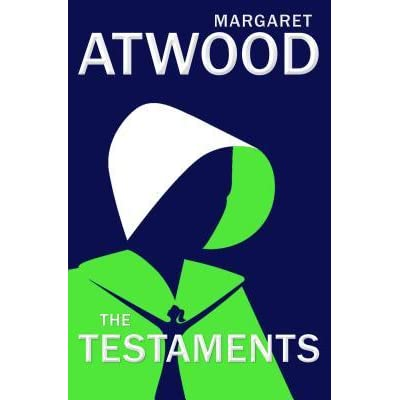 The Testaments (The Handmaid's Tale, #2) by Margaret Atwood