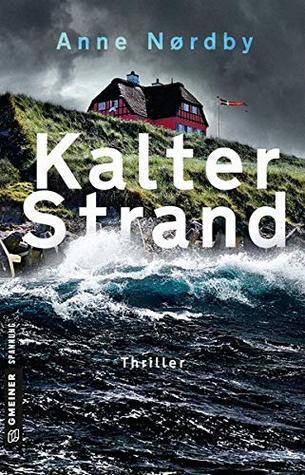 Kalter Strand by Anne Nordby