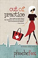 Out of Practice (The Breakup Doctor #4)