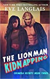 The Lionman Kidnapping (Chimera Secrets, #3)