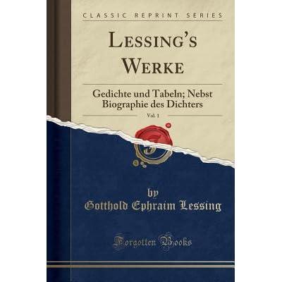 Lessings Werke Vol 1 Gedichte Und Tabeln Nebst
