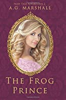 The Frog Prince (Fairy Tale Adventures, #2)