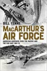 MacArthur's Air Force: American Airpower Over the Pacific and the Far East 1941-51