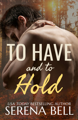 To Have and to Hold (Returning Home, #3)