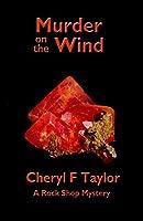 Murder on the Wind (Rock Shop Cozy Mystery Book 2)