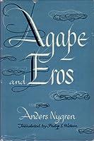 Agape and Eros