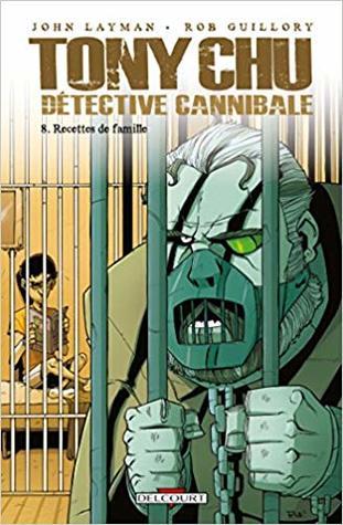 Tony Chu, Detective Cannibale T8 - Recettes de Famille