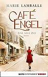 Café Engel: Eine neue Zeit (Café Engel #1)