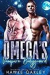Omega's Vampire Bodyguard (Tenebrae Brothers Book 2)