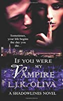 If You Were My Vampire (Shades Below #2.5)